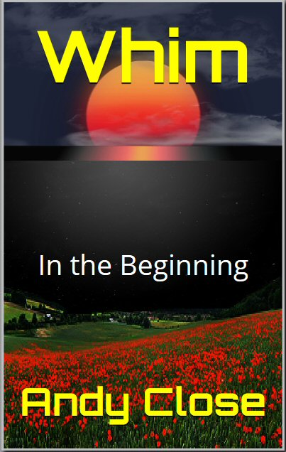 Whim: In The Beginning