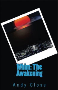 Whim: The Awakening - Paperback