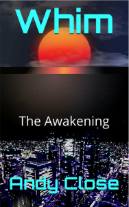 Welcome to the World of Whim: The Awakening